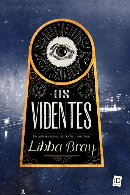 Os-Videntes-Libba-Bray